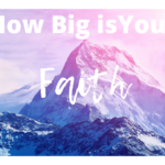 Faith can move a mountain