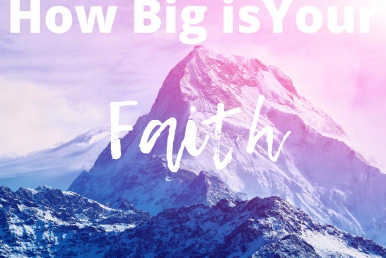 Faith can move a mountain