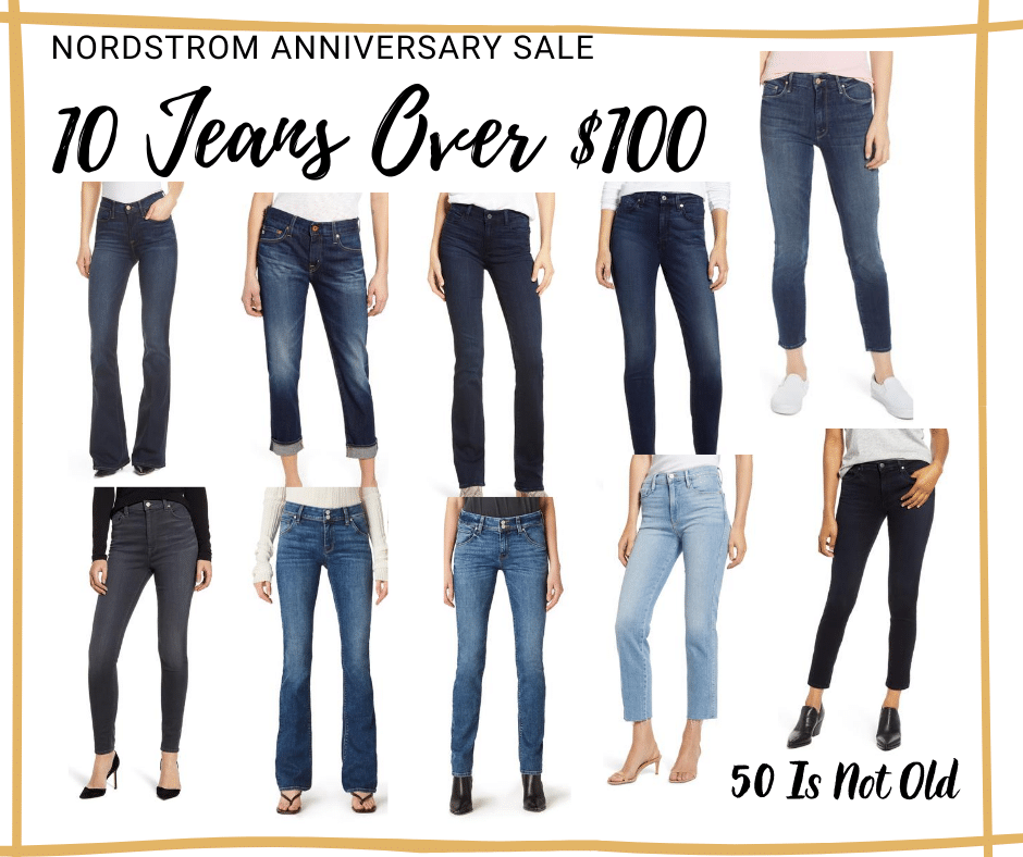 Fashion Blogger 50 Is Not Old picks for 2020 Nordstrom Anniversary Sale in Jeans over $100
