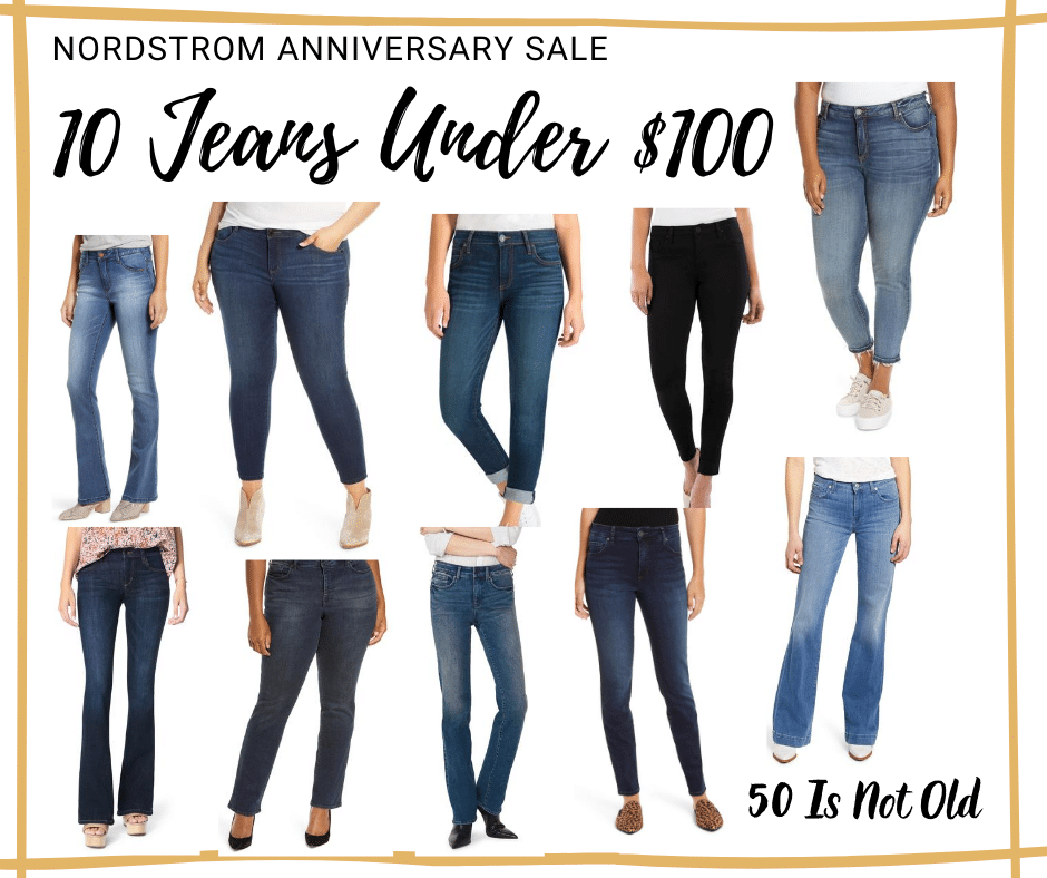 Fashion Blogger 50 Is Not Old picks for 2020 Nordstrom Anniversary Sale in Jeans under $100