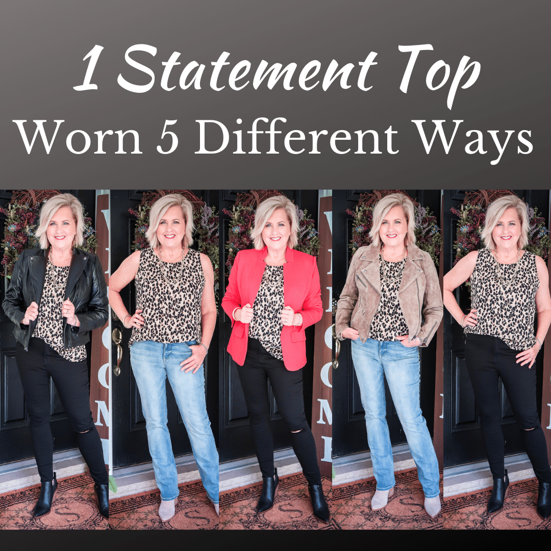 Fashion Blogger 50 Is Not Old is wearing a leopard print statement top and showing you how to style it in 5 different ways