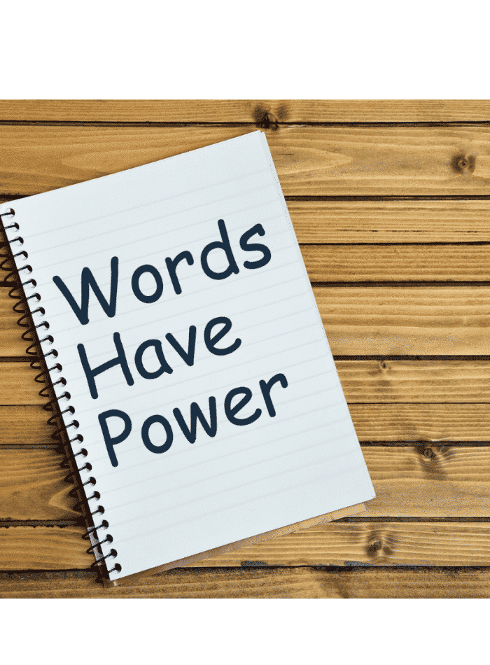 Words have power written on a pad